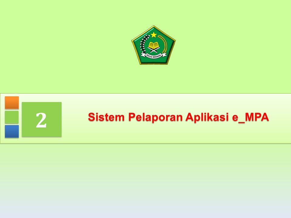 17 Sistem Pelaporan Aplikasi e_MPA 2 2