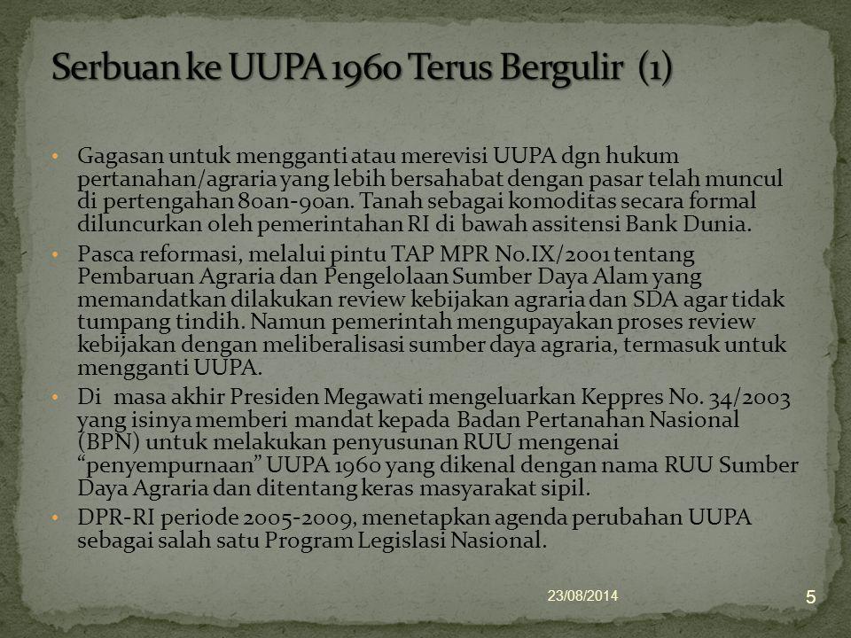 Pada tahun 2005, BPN menarik draft RUU Sumber Daya Agraria (SDA) dari DPR dan mengusulkan amandemen UUPA 1960 dengan melakukan sejumlah public hearing di Bandung, Batam, Semarang.