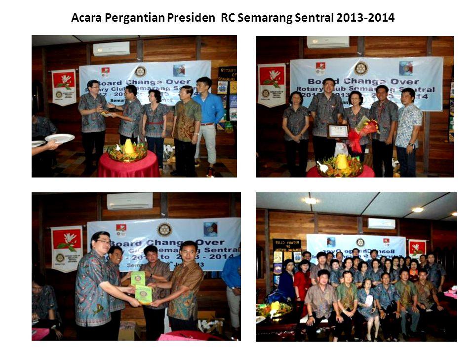 Acara Pergantian Presiden RC Semarang Sentral 2013-2014
