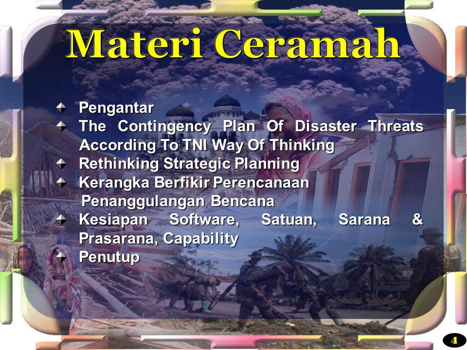 juniastobing@yahoo.com  Indonesia sbg Neg kepulauan berada diantara 2 benua, 2 samudera & pertemuan lempeng rawan bencana -> Bencana sewaktu-waktu terjadi dan waktu tidak diketahui  Dibutuhkan Satuan Tugas reaksi cepat guna tanggulangi bencana -> TNI TELAH MENYIAPKAN PRCPB  SESUAI Tugas Pokok TNI yaitu melindungi segenap bangsa & seluruh tumpah darah Indonesia dari ancaman bencana, dirumuskan dlm OMP & OMSP.