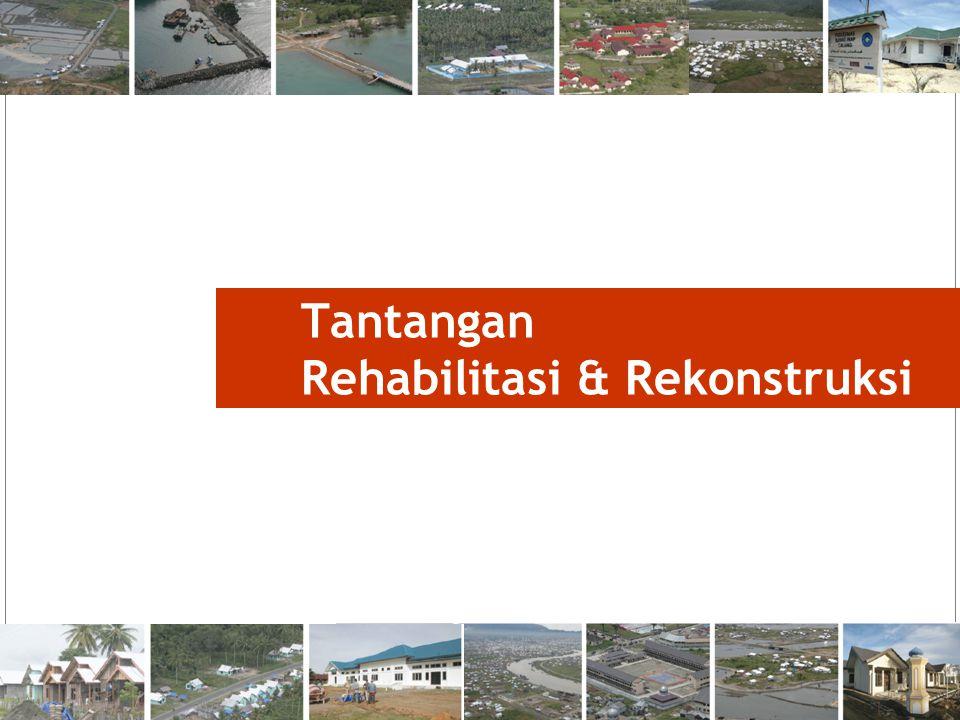 2 Tantangan Rehabilitasi & Rekonstruksi
