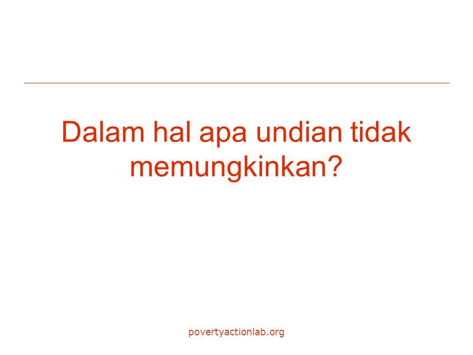 povertyactionlab.org Dalam hal apa undian tidak memungkinkan