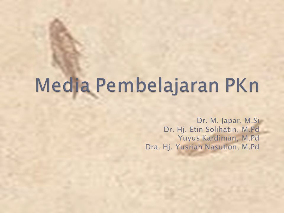  Memberikan pemahaman kepada mahasiswa akan konsep dan pentingnya Media Pembelajaran sekaligus melatih mahasiswa menyusun/membuat media pembelajaran PKn secara kreatif.