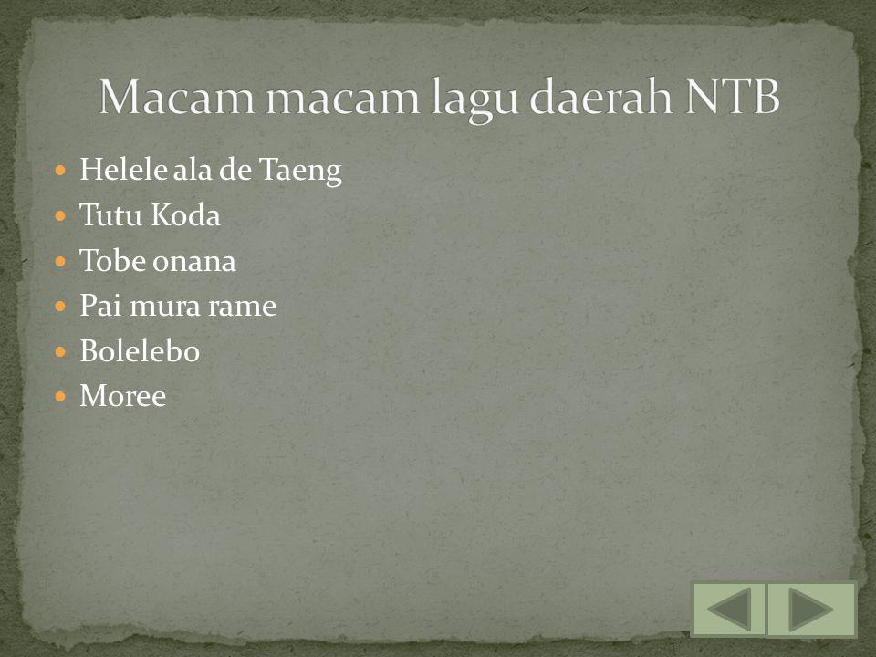 Helele ala de Taeng Tutu Koda Tobe onana Pai mura rame Bolelebo Moree
