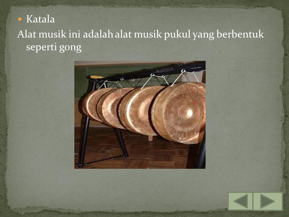Gambus Alat musik petik dengan menggunakan dawai sebagai sumber suara (bunyi) yang digunakan untuk mengiringi lagu-lagu tradisional.