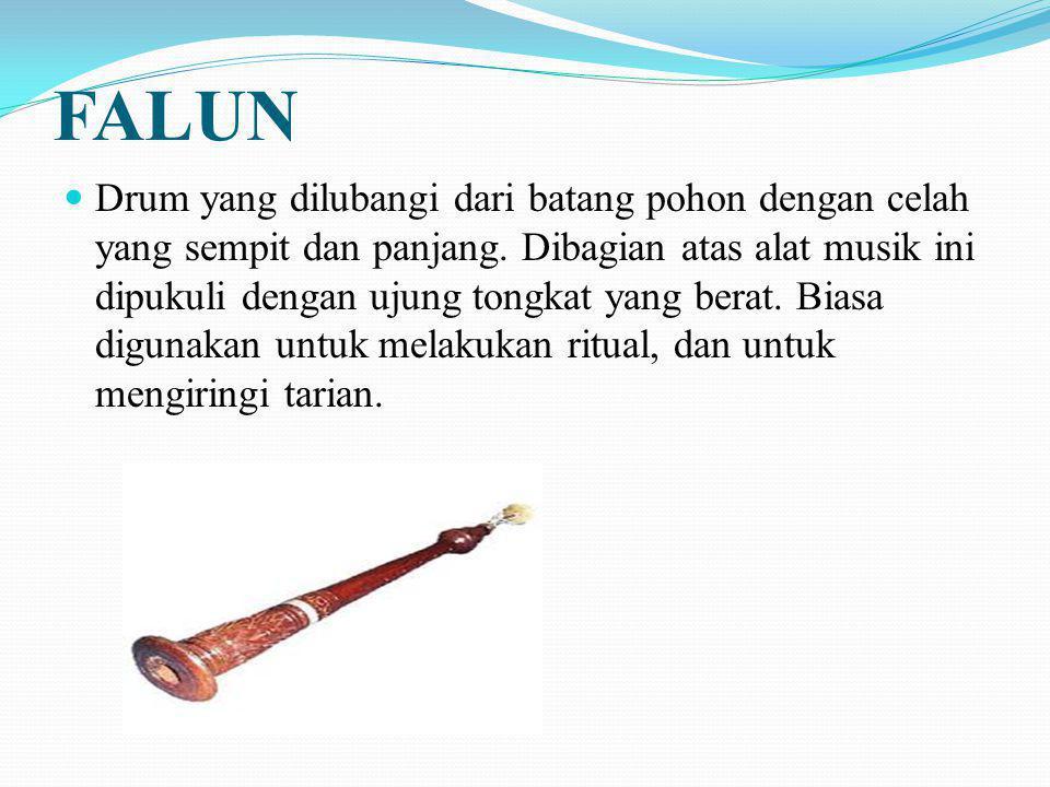 Drum Tangan atau pidgin Drum kebanyakan terbuat dari kayu.