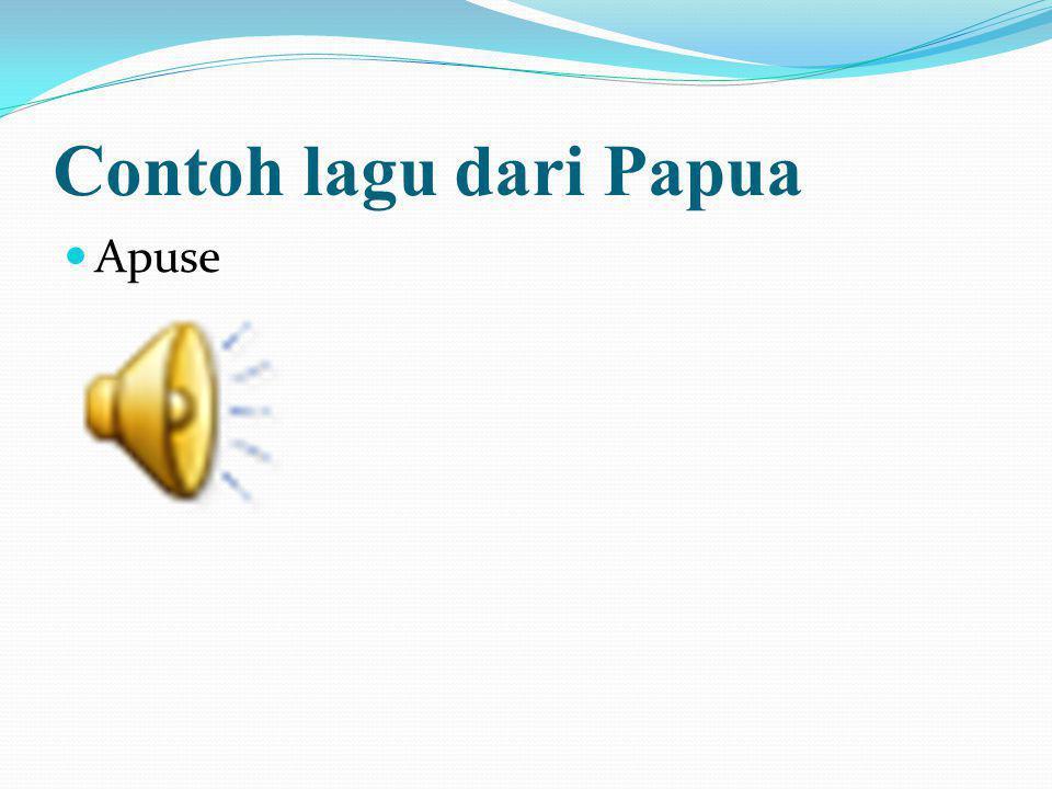 Contoh lagu dari Papua Apuse