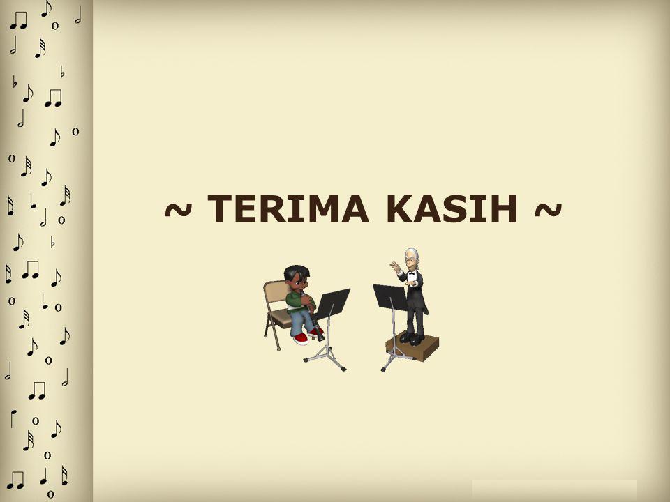 ~ TERIMA KASIH ~