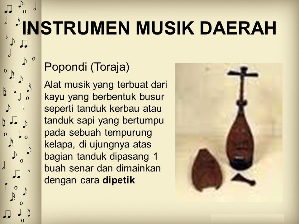 INSTRUMEN MUSIK DAERAH Alat musik yang terbuat dari kayu yang berbentuk busur seperti tanduk kerbau atau tanduk sapi yang bertumpu pada sebuah tempuru