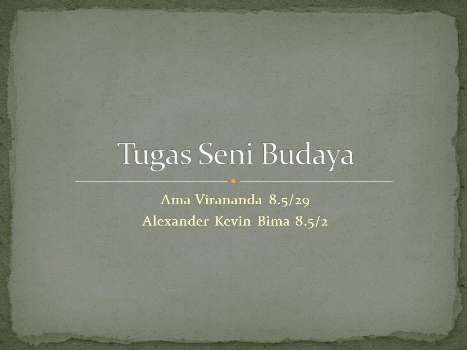 Ama Virananda 8.5/29 Alexander Kevin Bima 8.5/2