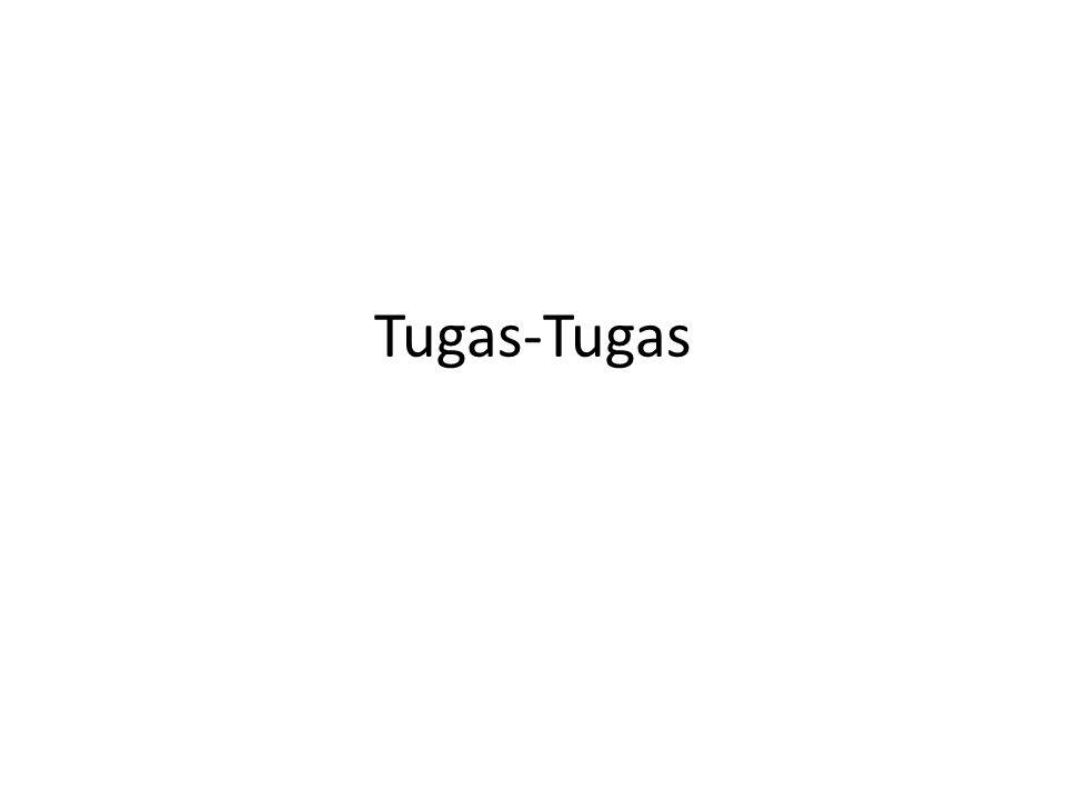 Tugas-Tugas