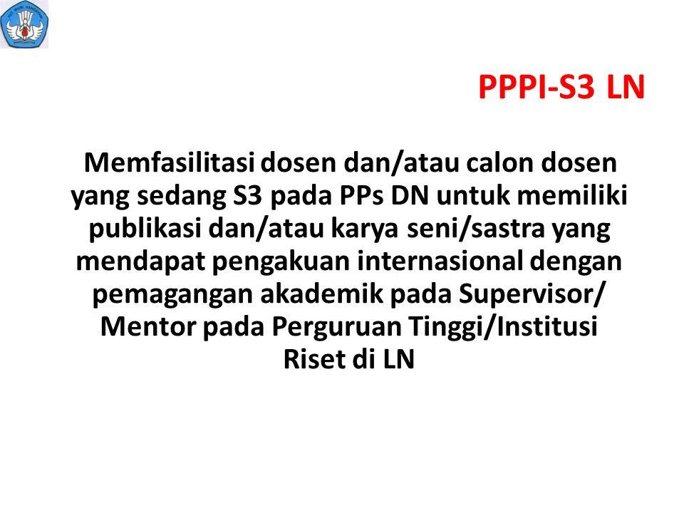 PPPI-S3 LN Memfasilitasi dosen dan/atau calon dosen yang sedang S3 pada PPs DN untuk memiliki publikasi dan/atau karya seni/sastra yang mendapat penga