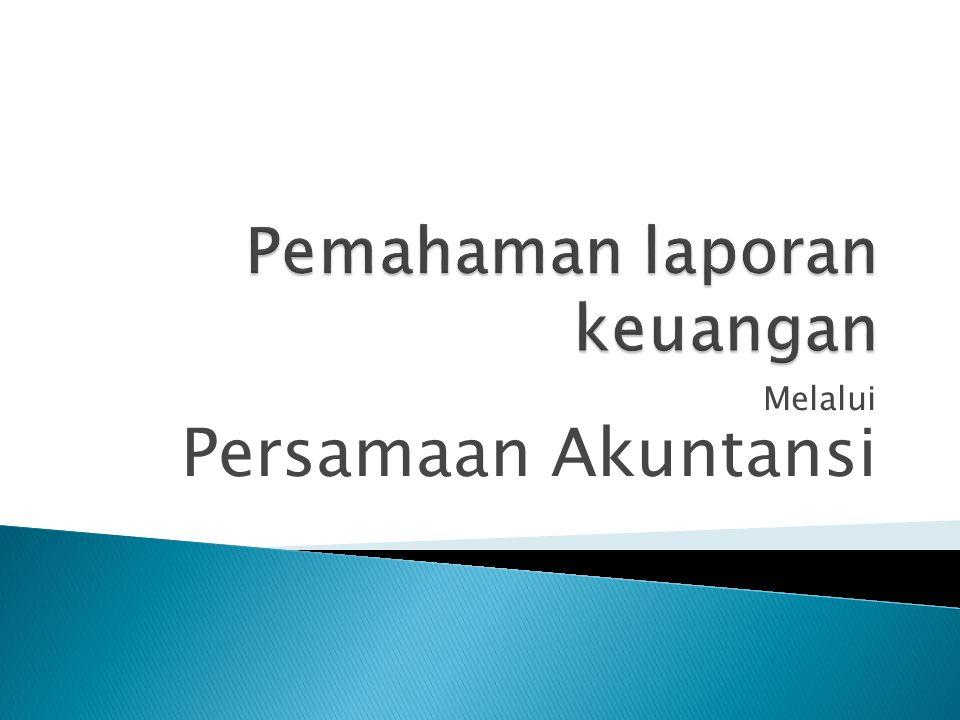 Melalui Persamaan Akuntansi