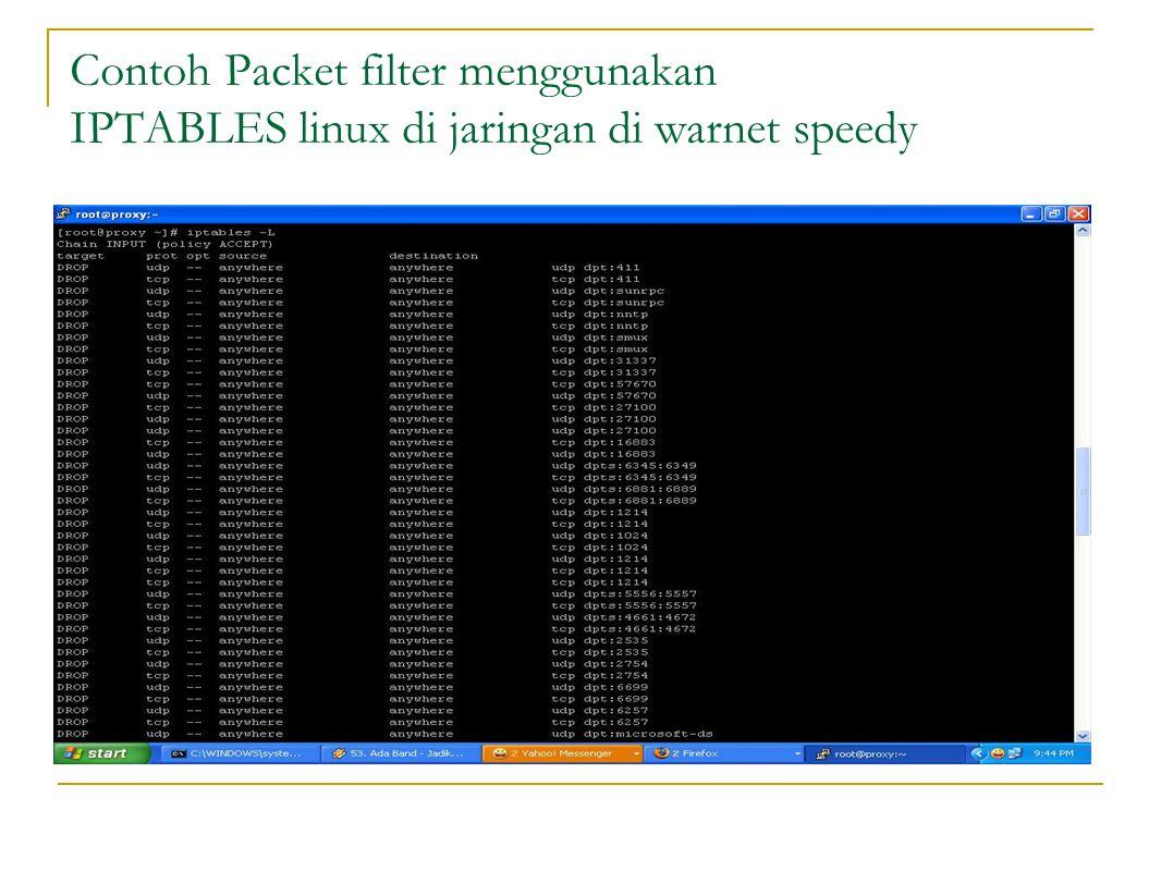 Contoh Packet filter menggunakan IPTABLES linux di jaringan di warnet speedy