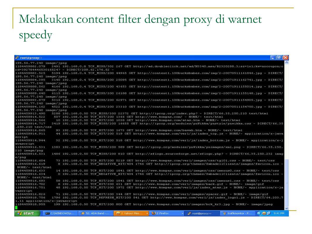 Melakukan content filter dengan proxy di warnet speedy