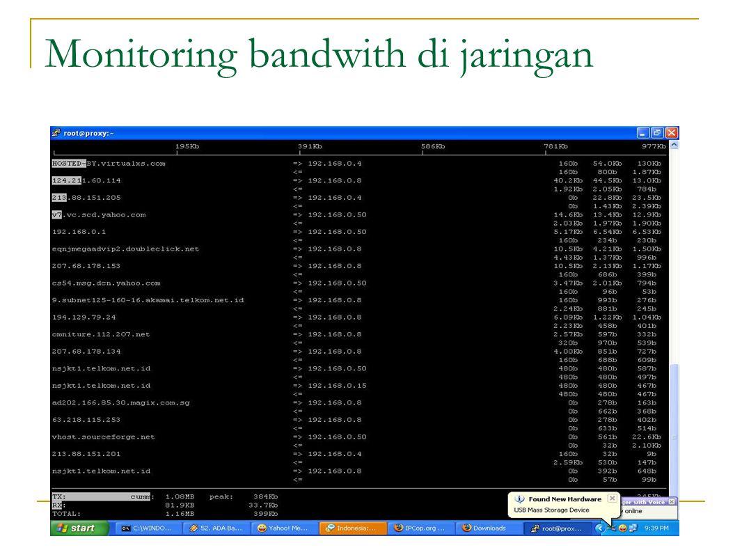 Monitoring bandwith di jaringan