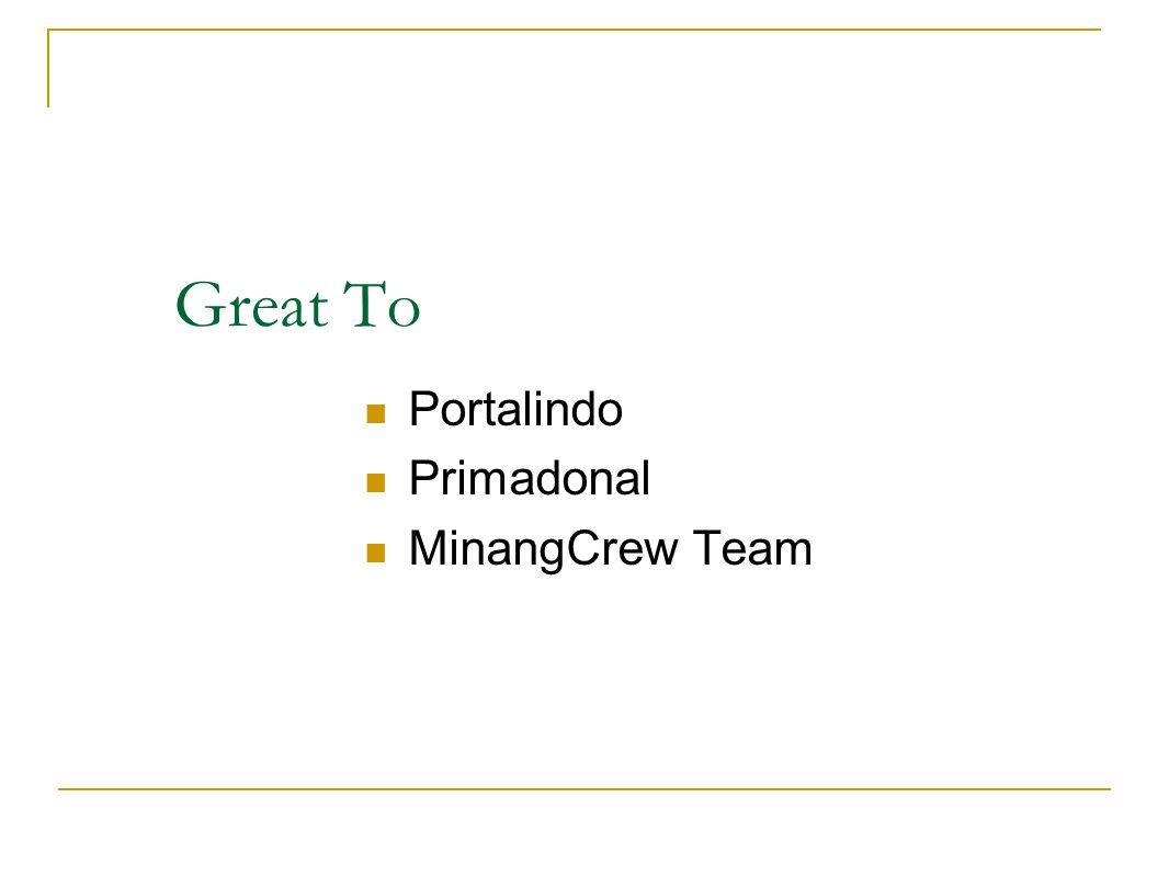 Great To Portalindo Primadonal MinangCrew Team