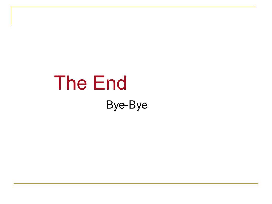 Bye-Bye The End