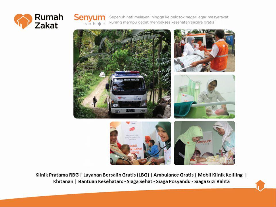 Klinik Pratama RBG | Layanan Bersalin Gratis (LBG) | Ambulance Gratis | Mobil Klinik Keliling | Khitanan | Bantuan Kesehatan: - Siaga Sehat - Siaga Po