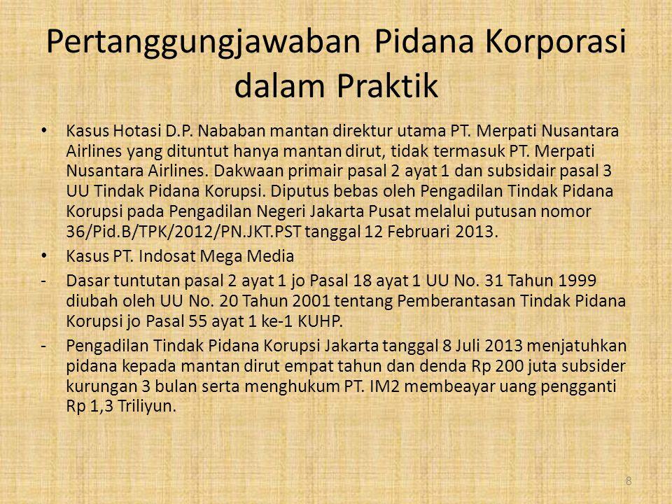 Pertanggungjawaban Pidana Korporasi dalam Praktik Kasus Hotasi D.P. Nababan mantan direktur utama PT. Merpati Nusantara Airlines yang dituntut hanya m