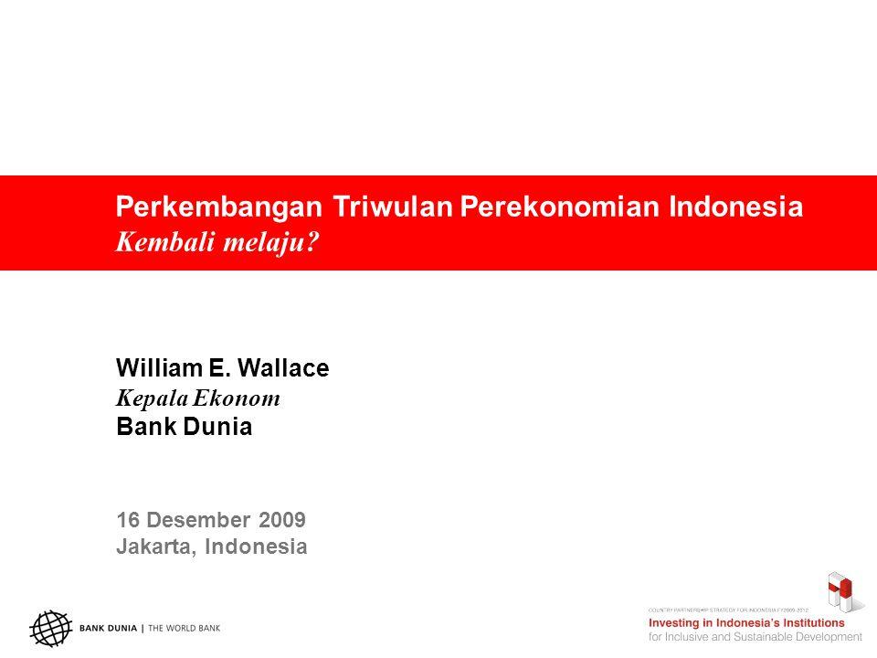 Perekonomian Indonesia kembali melaju.