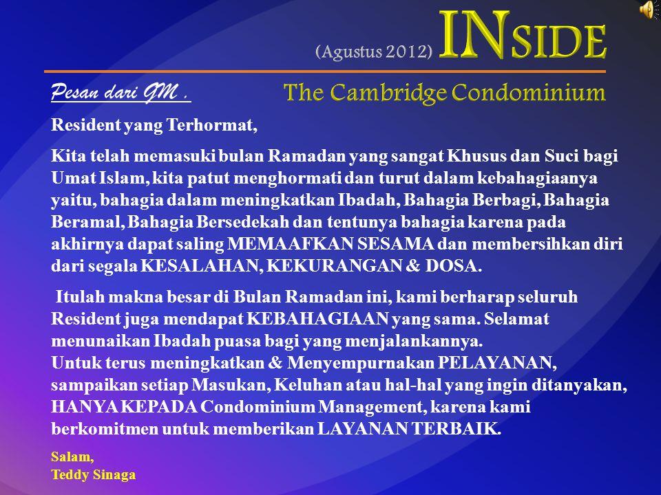 Pesan dari GM. Resident yang Terhormat, Kita telah memasuki bulan Ramadan yang sangat Khusus dan Suci bagi Umat Islam, kita patut menghormati dan turu