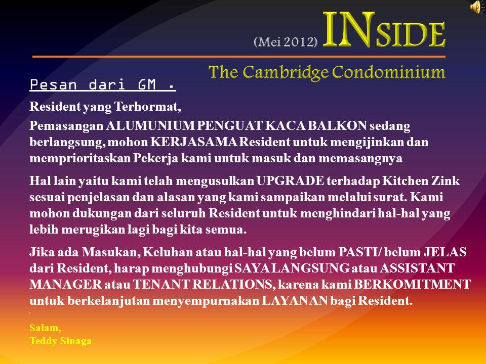 Pesan dari GM. Resident yang Terhormat, Pemasangan ALUMUNIUM PENGUAT KACA BALKON sedang berlangsung, mohon KERJASAMA Resident untuk mengijinkan dan me