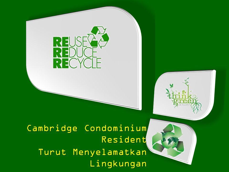 Cambridge Condominium Resident Turut Menyelamatkan Lingkungan