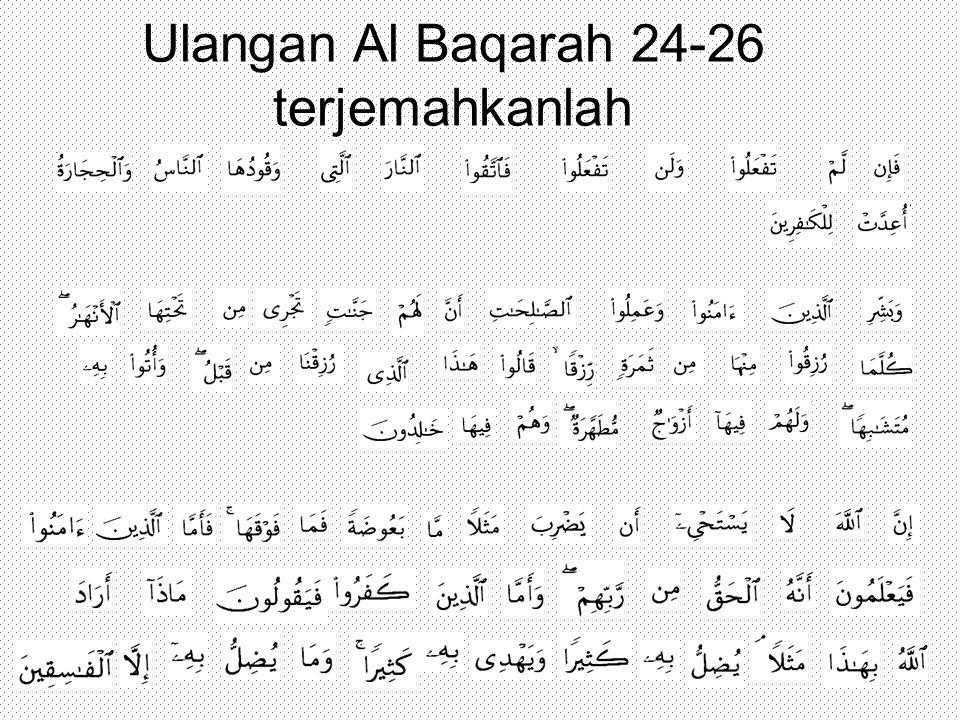 Ulangan Al Baqarah 24-26 terjemahkanlah