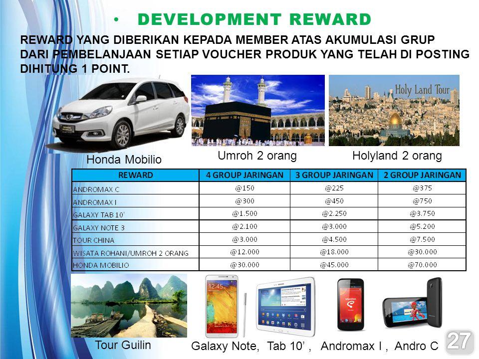 Honda Mobilio Umroh 2 orangHolyland 2 orang Tour Guilin Galaxy Note, Tab 10', Andromax I, Andro C DEVELOPMENT REWARD DEVELOPMENT REWARD REWARD YANG DI