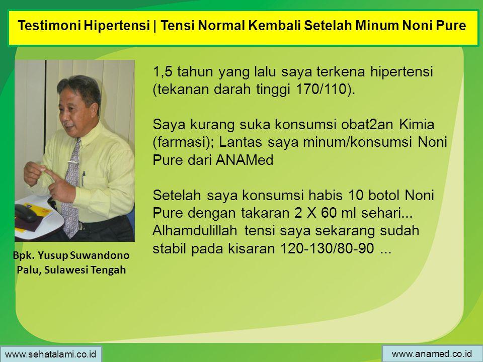 Testimoni Hipertensi | Tensi Normal Kembali Setelah Minum Noni Pure Bpk. Yusup Suwandono Palu, Sulawesi Tengah 1,5 tahun yang lalu saya terkena hipert