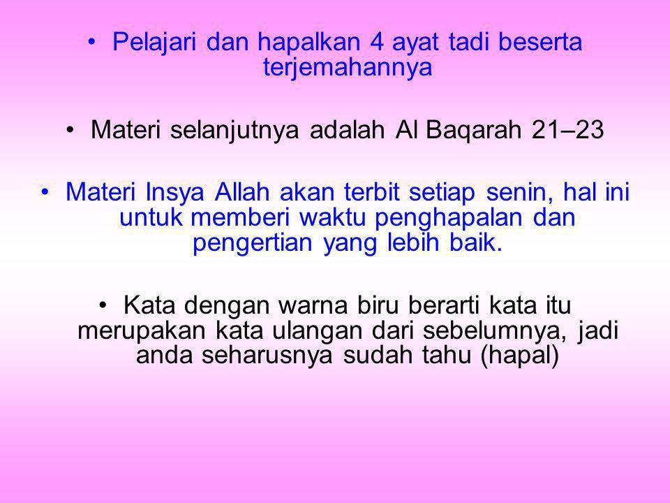 Kirimkanlah materi ini ke seluruh teman anda, Agar pemahaman terhadap Al Quran dapat lebih dimengerti oleh banyak orang Jika anda bisa memforward saat ini, maka alasan apalagikah yang menghalangimu untuk memforward.