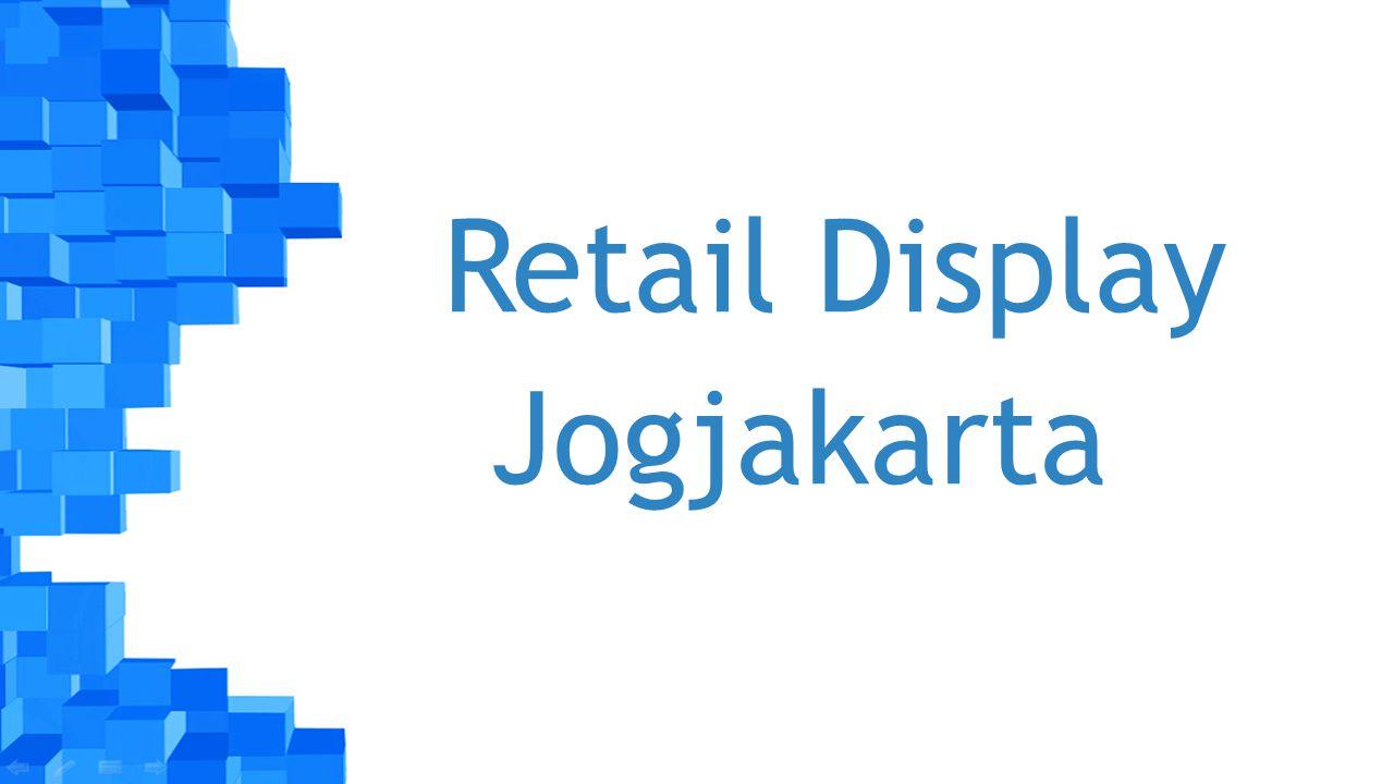 Retail Display Jogjakarta