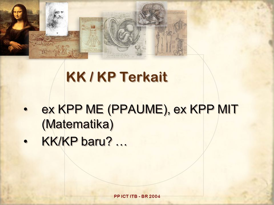 PP ICT ITB - BR 2004 KK / KP Terkait ex KPP ME (PPAUME), ex KPP MIT (Matematika) KK/KP baru.