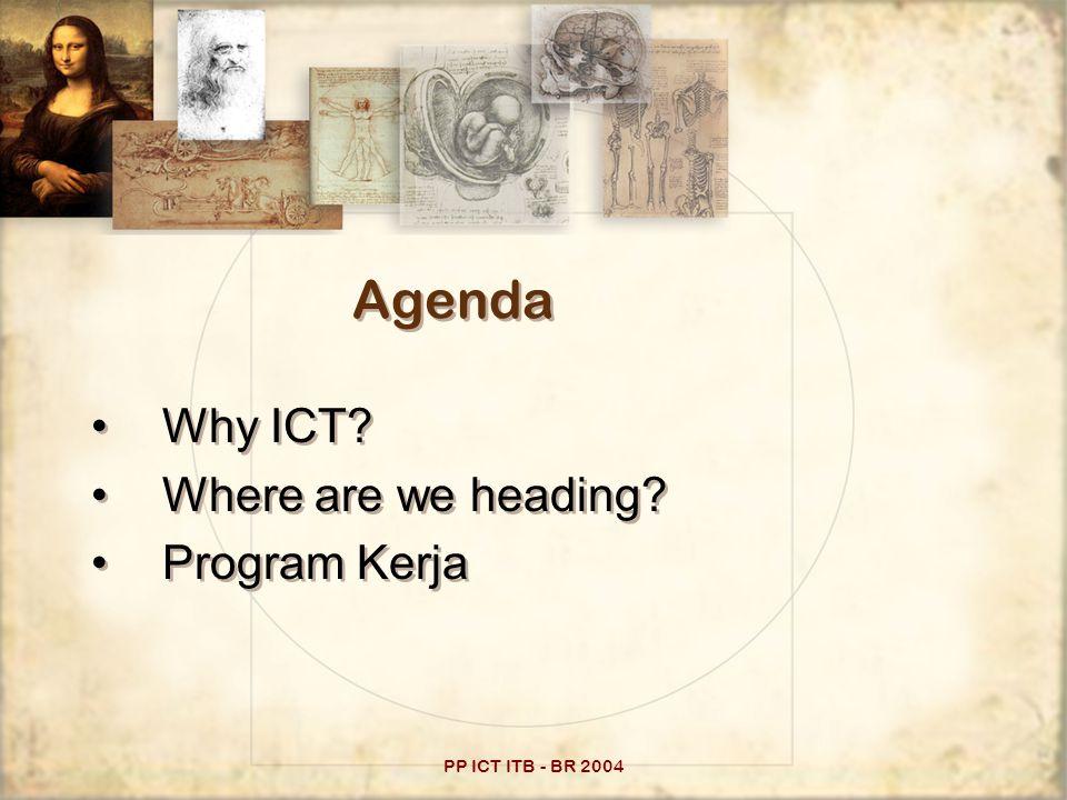 PP ICT ITB - BR 2004 Why ICT Promising.