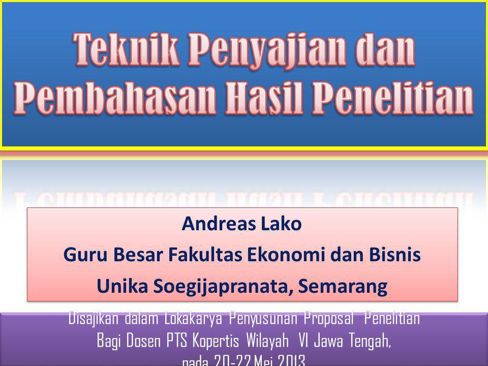 Andreas Lako Guru Besar Fakultas Ekonomi dan Bisnis Unika Soegijapranata, Semarang Andreas Lako Guru Besar Fakultas Ekonomi dan Bisnis Unika Soegijapr