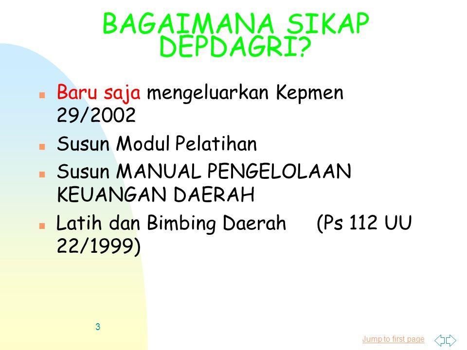 Jump to first page 4 PP 105/2000: PERUBAHAN YANG MENDASAR Lama n Anggaran Tradisional n Sistem Anggaran Berimbang & Dinamis n APBD td.
