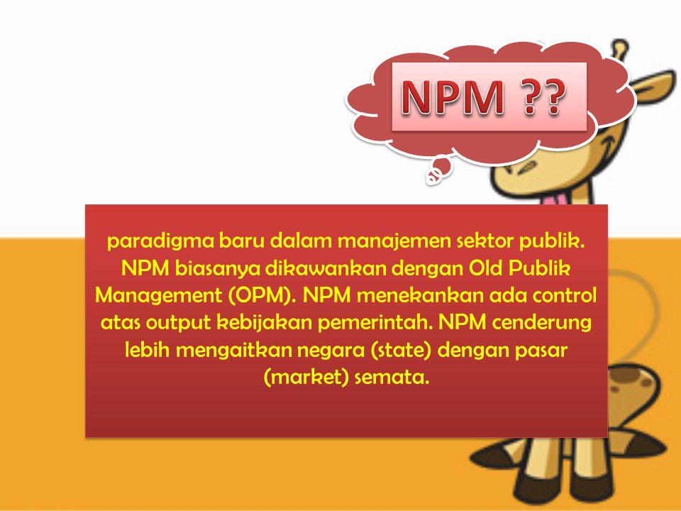 paradigma baru dalam manajemen sektor publik.
