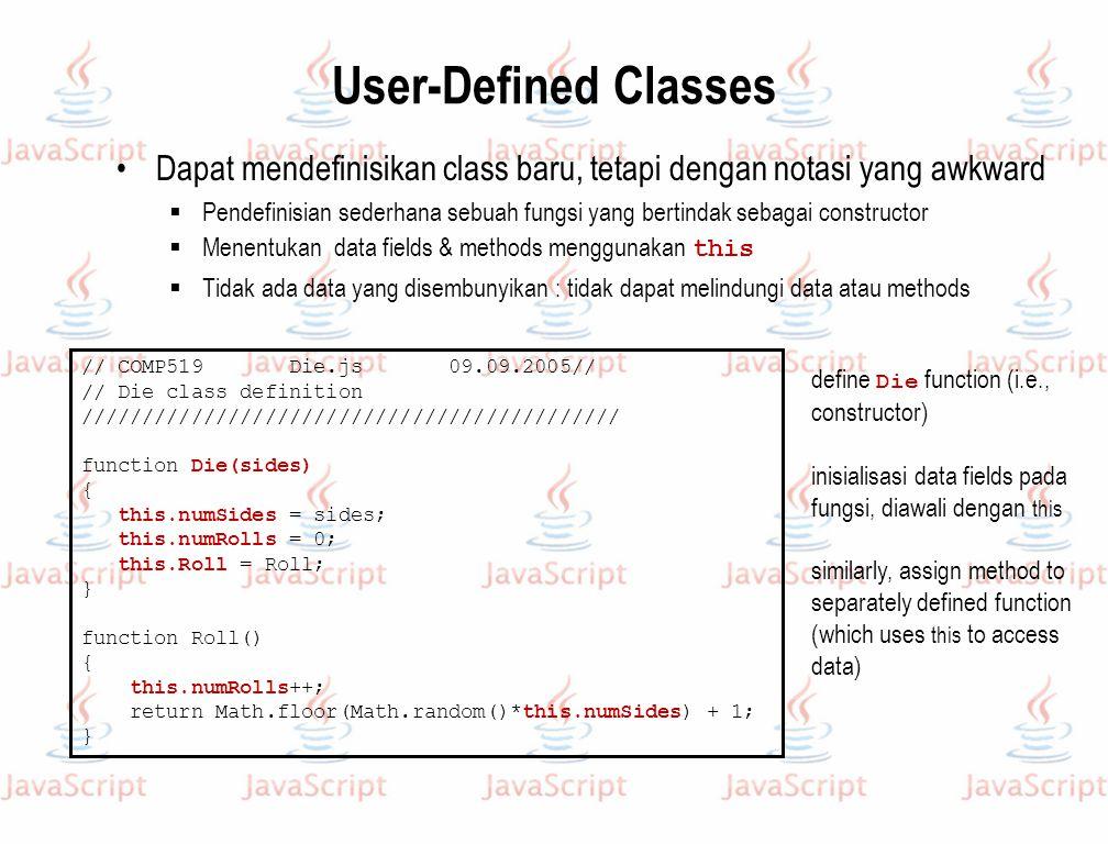 User-Defined Classes Dapat mendefinisikan class baru, tetapi dengan notasi yang awkward  Pendefinisian sederhana sebuah fungsi yang bertindak sebagai
