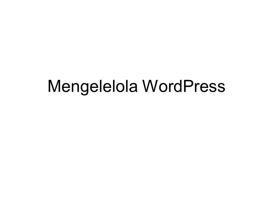 Mengelelola WordPress