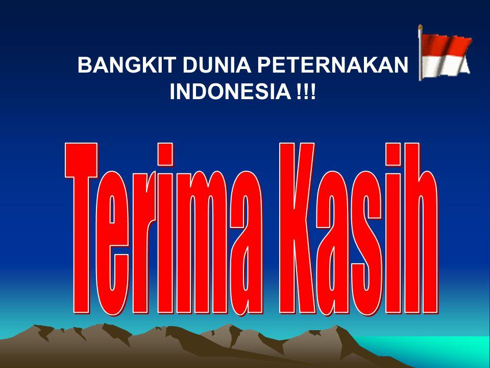 BANGKIT DUNIA PETERNAKAN INDONESIA !!!