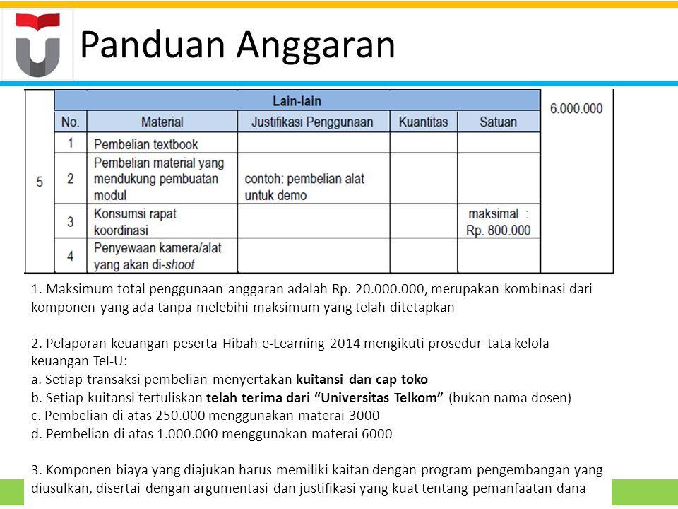 1. Maksimum total penggunaan anggaran adalah Rp.