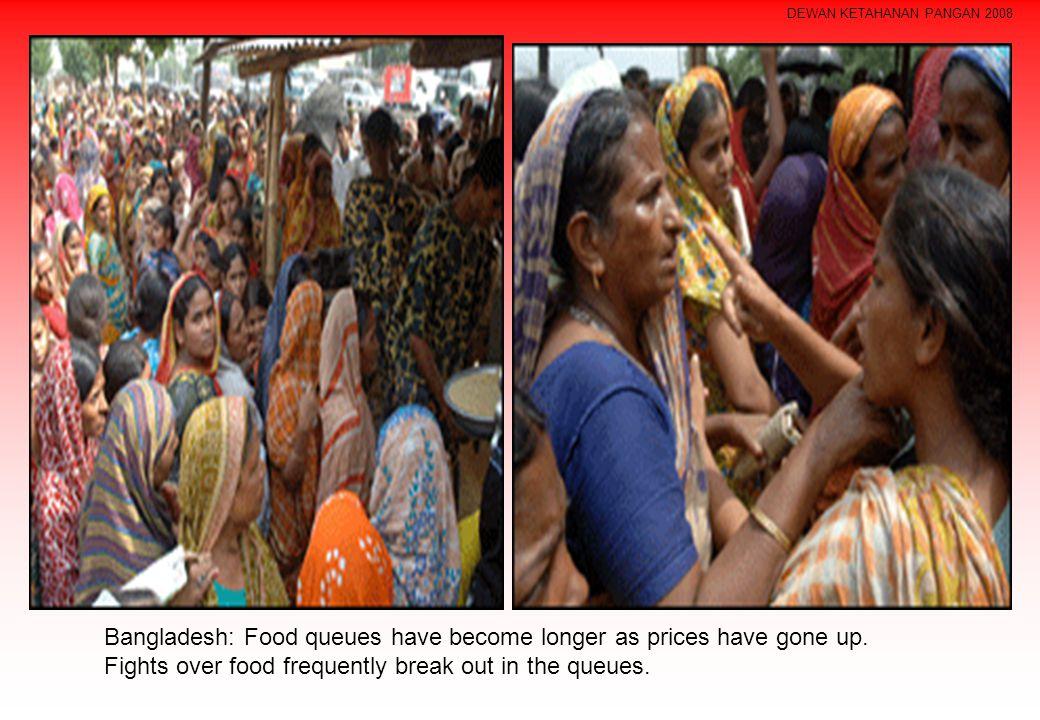 DEWAN KETAHANAN PANGAN 2008 Bangladesh: Food queues have become longer as prices have gone up.