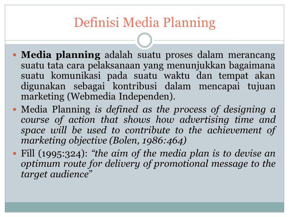 Definisi Media Planning Media planning adalah suatu proses dalam merancang suatu tata cara pelaksanaan yang menunjukkan bagaimana suatu komunikasi pada suatu waktu dan tempat akan digunakan sebagai kontribusi dalam mencapai tujuan marketing (Webmedia Independen).