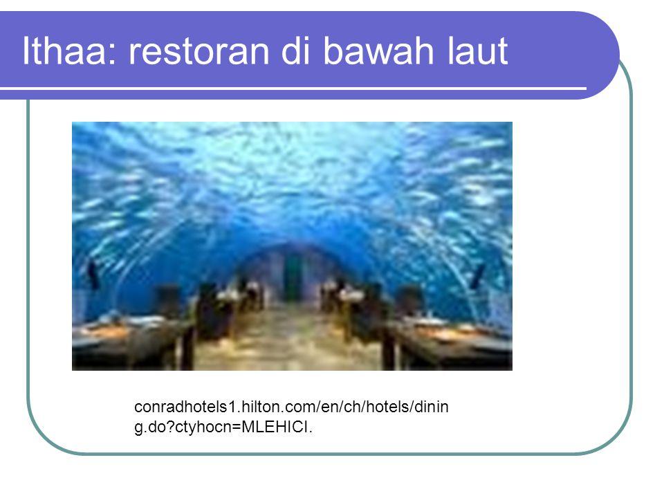 Ithaa: restoran di bawah laut conradhotels1.hilton.com/en/ch/hotels/dinin g.do?ctyhocn=MLEHICI.