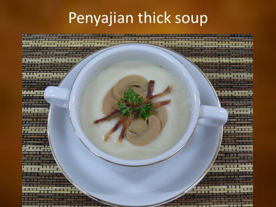 Penyajian thick soup