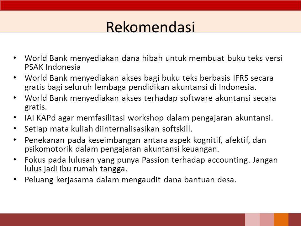 World Bank menyediakan dana hibah untuk membuat buku teks versi PSAK Indonesia World Bank menyediakan akses bagi buku teks berbasis IFRS secara gratis
