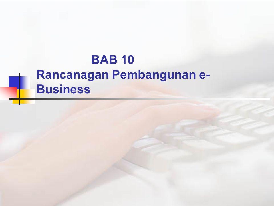 BAB 10 Rancanagan Pembangunan e- Business