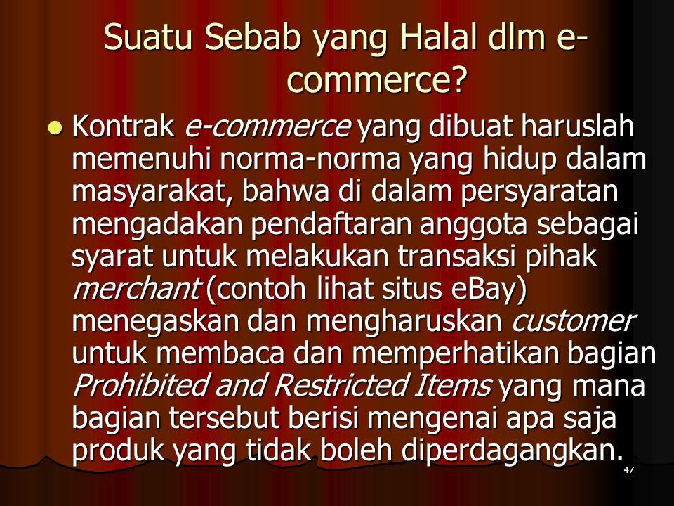 47 Suatu Sebab yang Halal dlm e- commerce.