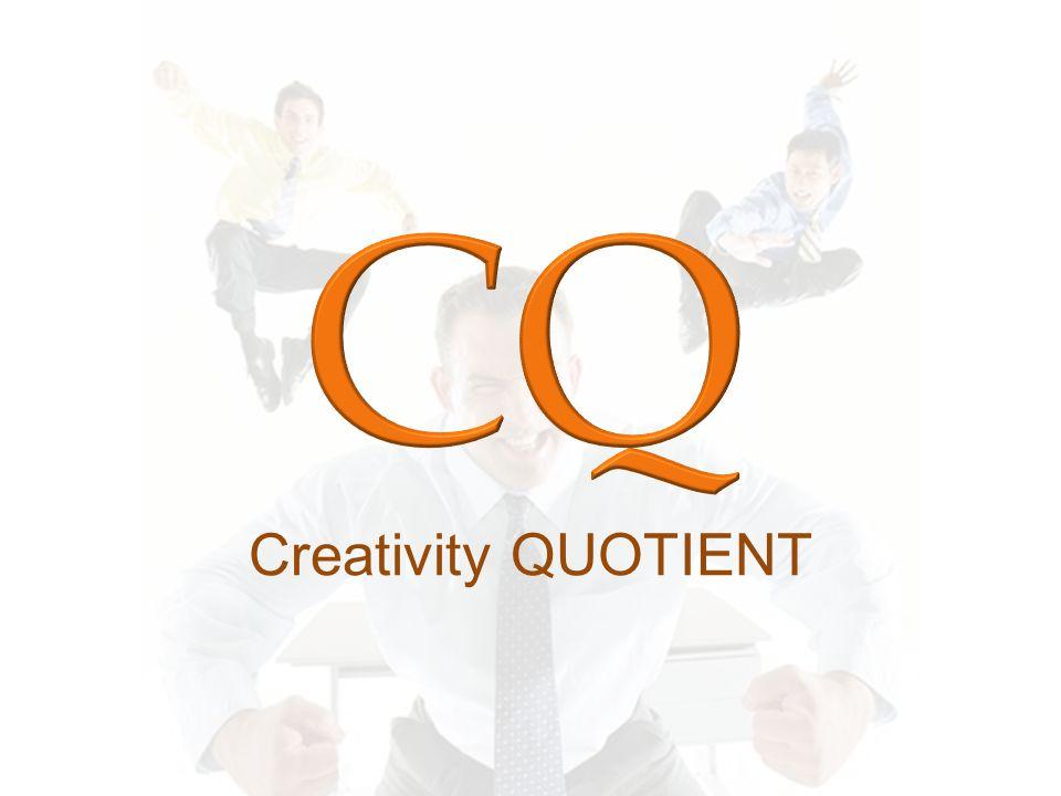 Potensi utk memunculkan penemuan baru di bidang apapun Lima ciri kreatif menurut Guil Ford: 1.Ke lancar an memproduksi banyak ide 2.Ke luwes an mengajukan bnyk pendekatan pemecahan masalah 3.Ke asli an melahirkan gagasan 4.Penguraian secara terpe rinci 5.Perumusan kembali persoalan melalui cara ber beda CQ Tinggi >> mampu merubah bentuk THREAT menjadi CHALLENGE kemudian menjadi OPPORTUNITY.